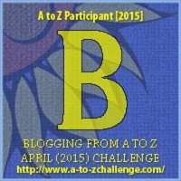 #AtoZChallenge: B is for