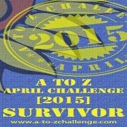#AtoZChallenge 2015 Survivor