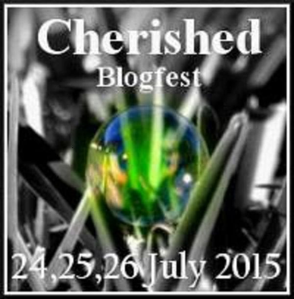 #Cherished Blogfest