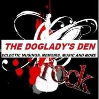 BLOG for THE DOGLADY'S DEN - Eclectic Musings, Memoirs, Music and More