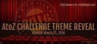 #AtoZChallenge Theme Reveal 2016