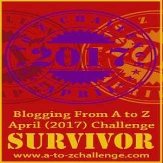 A to Z Challenge 2017 Survivor