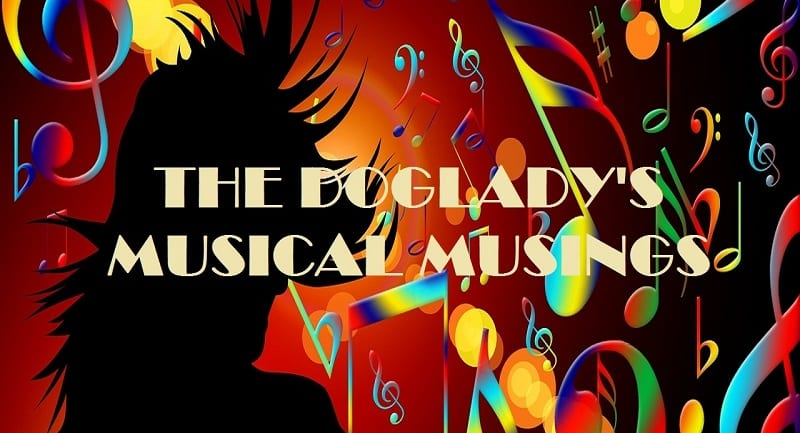 The Doglady's Musical Musings