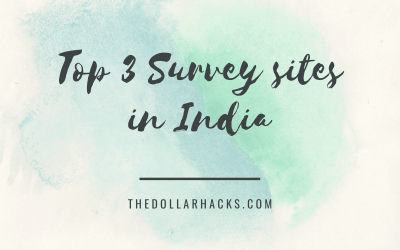 Top 3 Survey Sites in India with Tips to Qualify