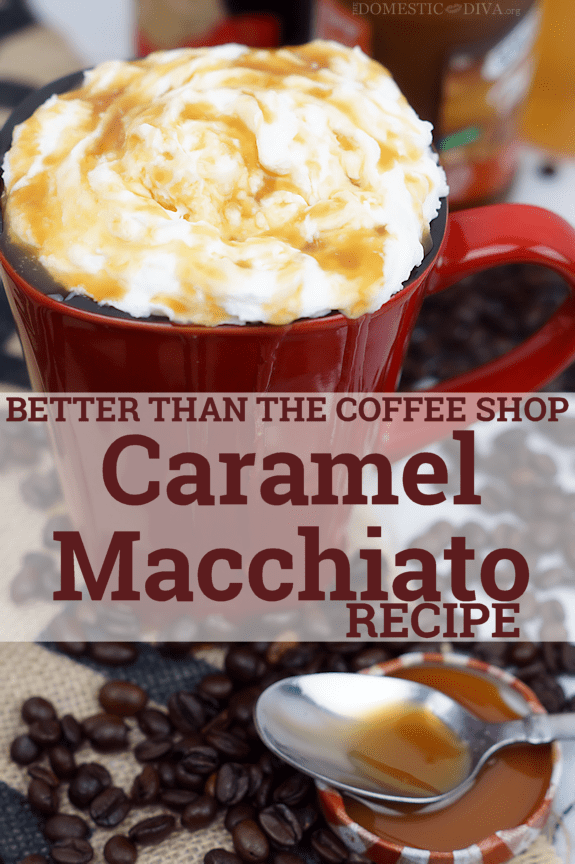 Better than the Coffee Shop Caramel Macchiato Recipe