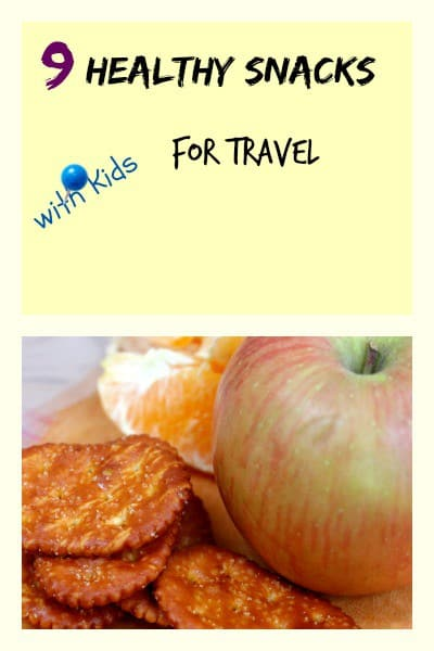 healthy travel snacks for kids