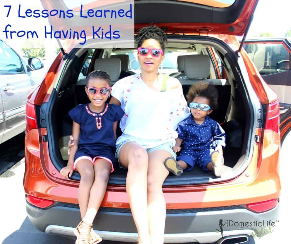 7 lessons learned from having kids