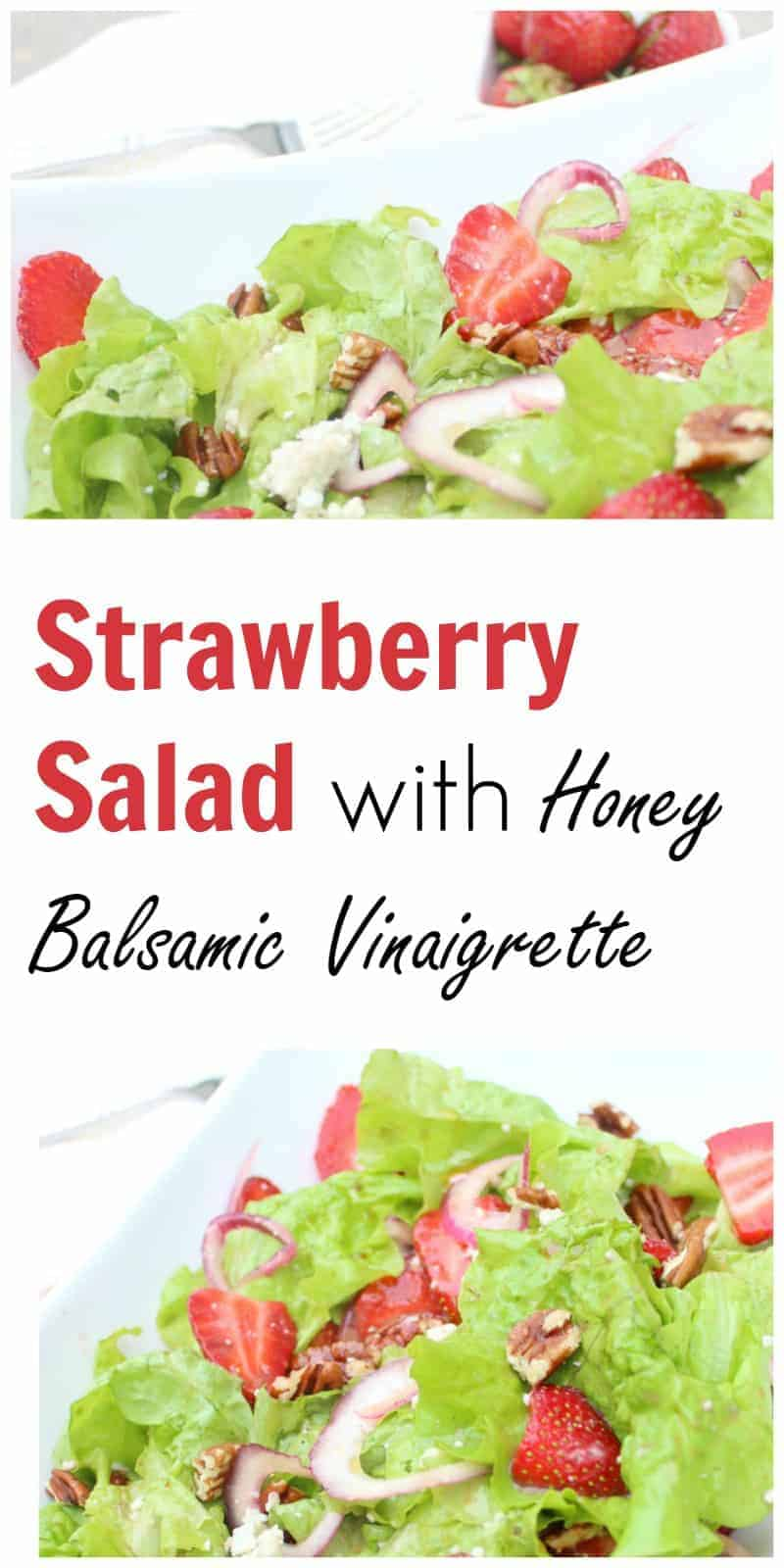 Strawberry salad with honey vanilla balsamic dressing