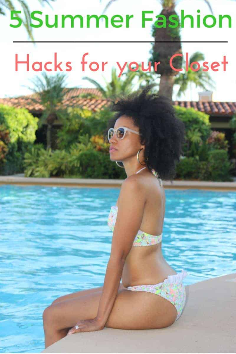 Summer Fashion Hacks for Your Closet