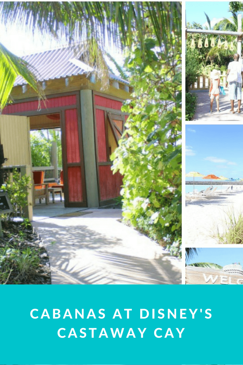 cabanas at Disney Castaway Cay