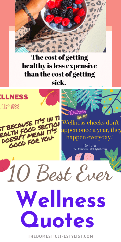 Ten of the best ever wellness quotes to keep you inspired on your health and wellness journey.