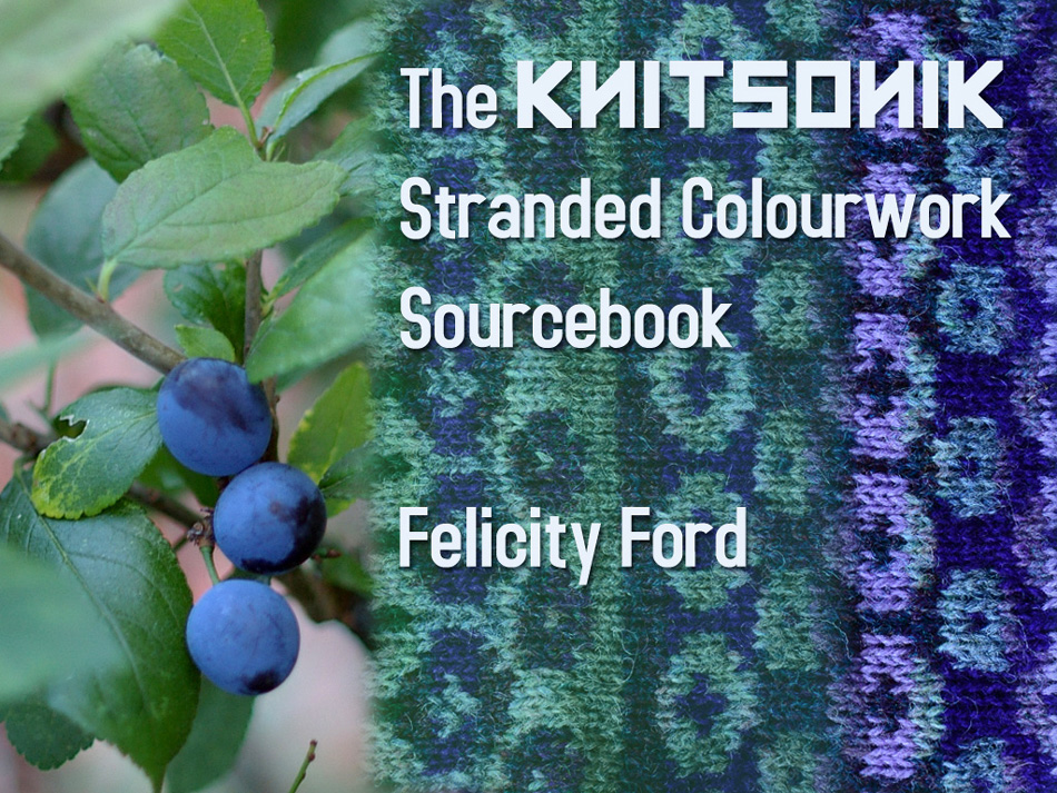 The KNITSONIK Stranded Colourwork Sourcebook Kickstarter Campaign image © Felicity Ford