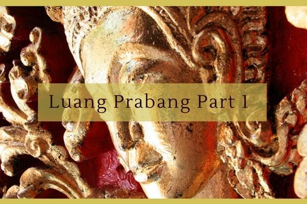 Luang Prabang Part 1 Title