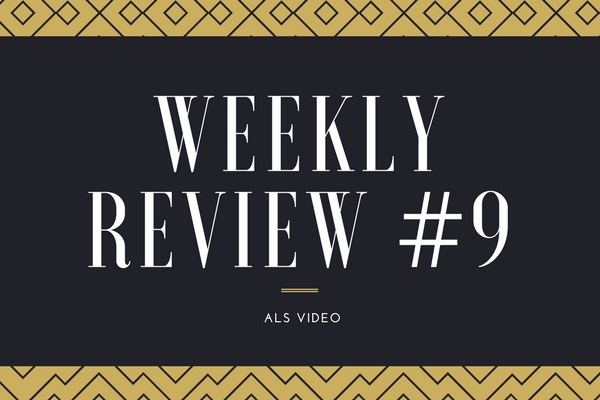 Weekly Review #9