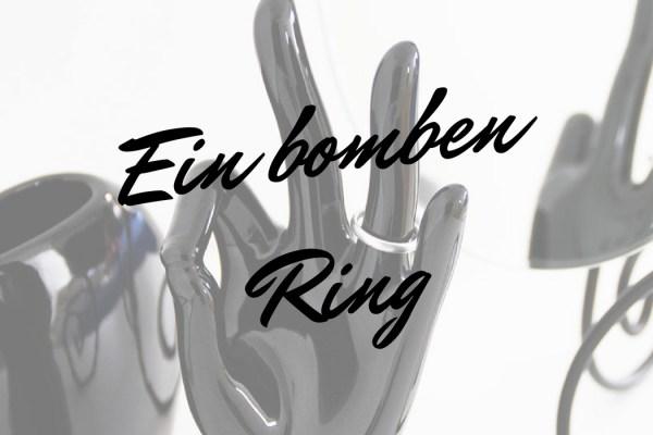 ein bomben Ring