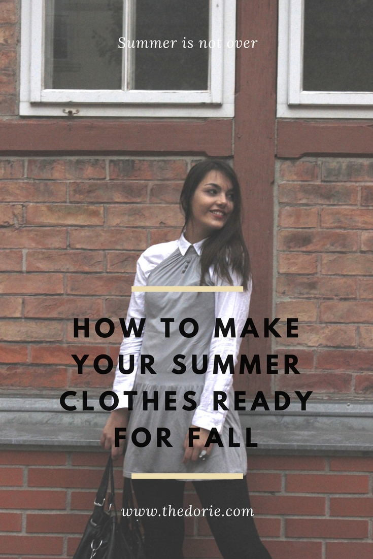 how to make your summer clothes ready for fall