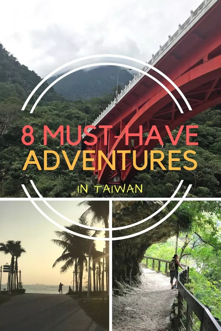 Adventures in Taiwan - The best outdoor adventure things to do in Taiwan. Places to go from Toroko Gorge national park to water activities . #taiwan