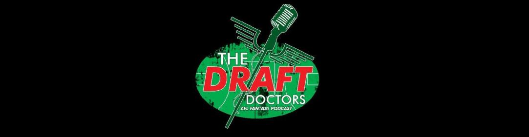 AFL Fantasy Podcast – Draft Doctors