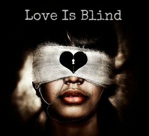 A-Story-About-How-Love-Is-Blind