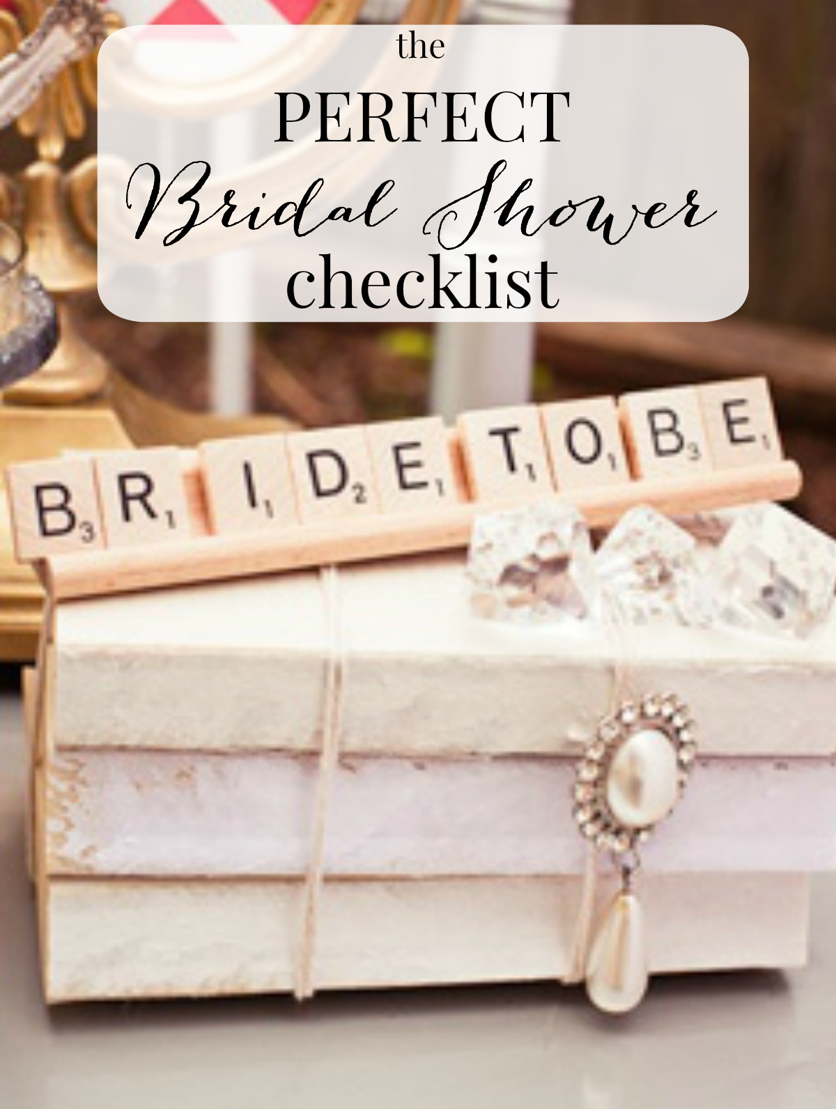 picture relating to Bridal Shower Checklist Printable known as The Suitable Bridal Shower List
