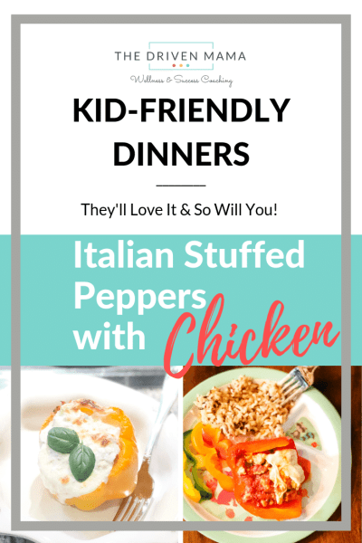 Italian-style Stuffed Peppers with Chicken - Kid-Friendly Meals