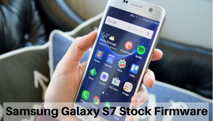 Samsung Galaxy S7 Stock Firmware
