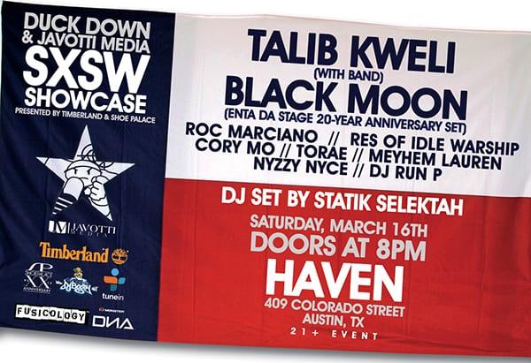 Duck Down & Javotti Media SXSW Showcase w/ Talib Kweli, Black Moon & More