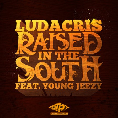 Ludacris ft. Young Jeezy – Raised In The South