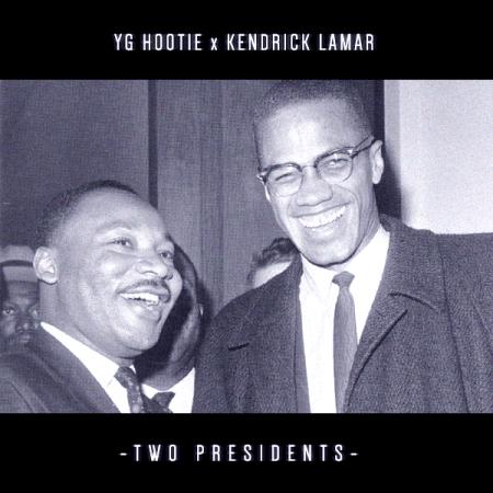 YG Hootie ft. Kendrick Lamar – Two Presidents