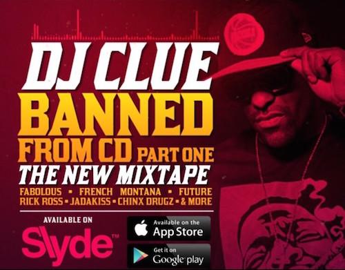 DJ Clue – Banned From CD 2015 (Mixtape)