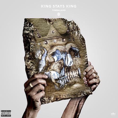Timbaland – King Stays King (Mixtape)