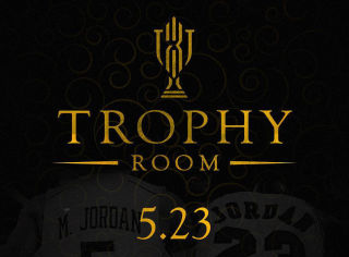 TROPHY ROOM OPENS THIS MONTH
