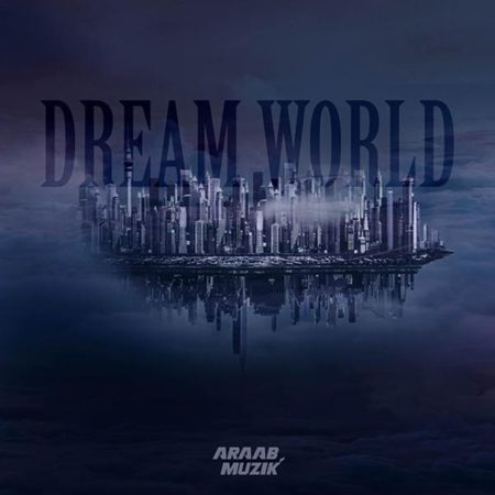 araabMUZIK – Dream World (Album Stream)