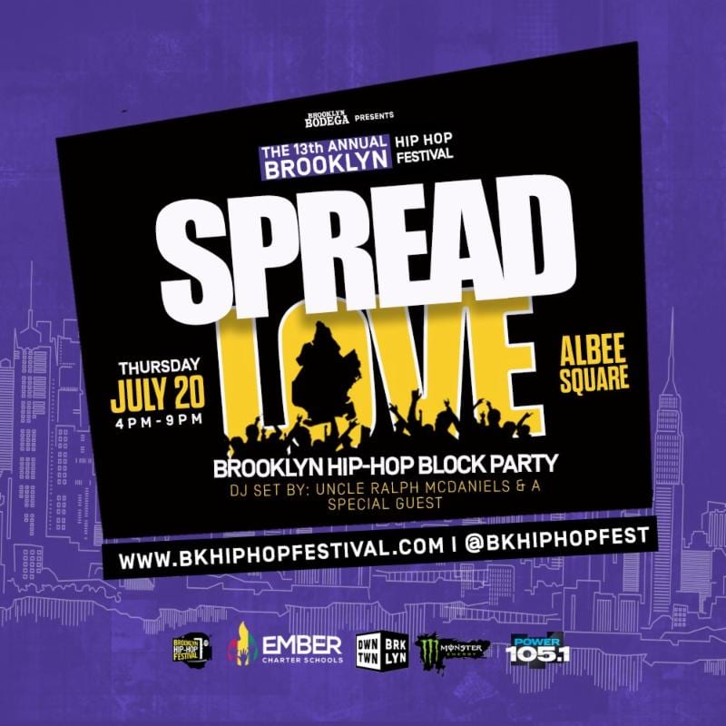 """Spread Love"" Brooklyn Hip-Hop Festival Block Party w/ Uncle Ralph McDaniels"