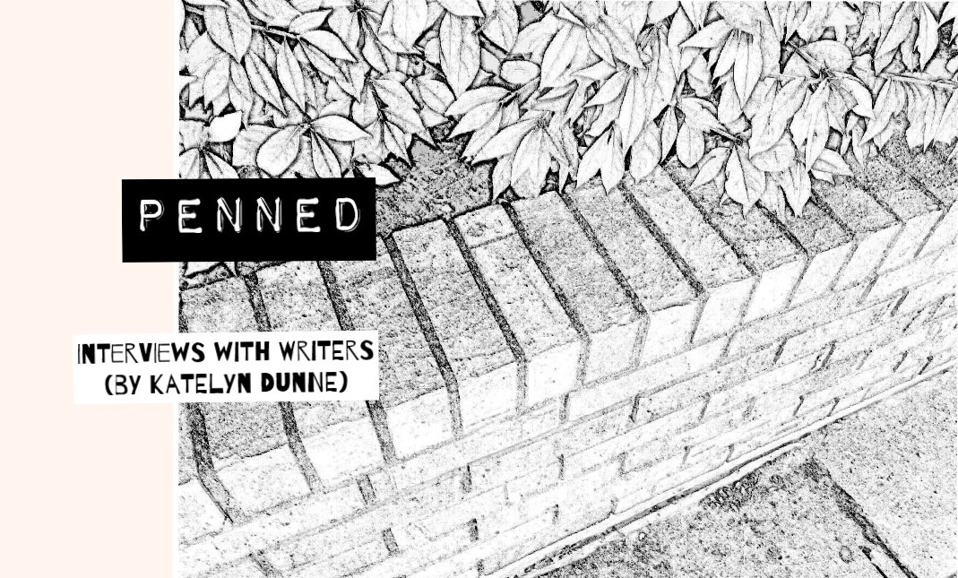February – Penned: Interviews with Writers