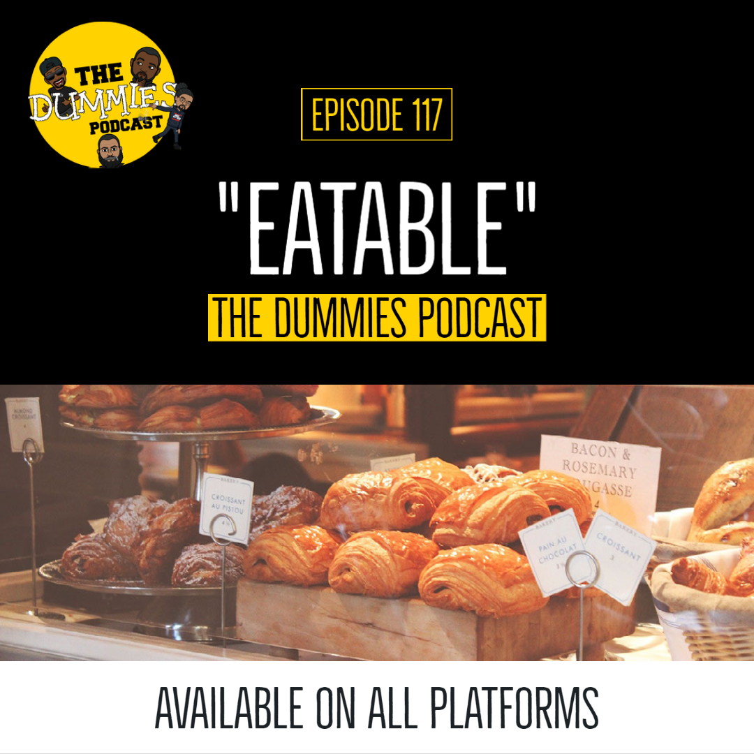 """Eatable"" The Dummies are back with yet another fun filled episode. As usual, the guys bring you a great show filled with their usual high energy and wittiness on one of the fastest growing podcast going! On this week's episode we mourn the loss of both Cicely Tyson and John Chaney. Also on this week's episode, the guys discuss the impact sport plays on kids and how without it, could mean ruin for some. Tune in to hear their perspective on the topic. Also we talk COVID-19, and how Alabama has the highest positivity rate in the country. With the latest in sporting news to follow, The Dummies are just thrilled to be able to bring you, our listeners a fresh New episode of one of the fastest growing podcast around. So tune in and try to figure out this week's hilariously funny ""Dummy of The Week"" on this all new episode of The Dummies Podcast! ""Eatable"" Ep. 117 by The Dummies Podcas. Released: 2021. Genre: Podcast."