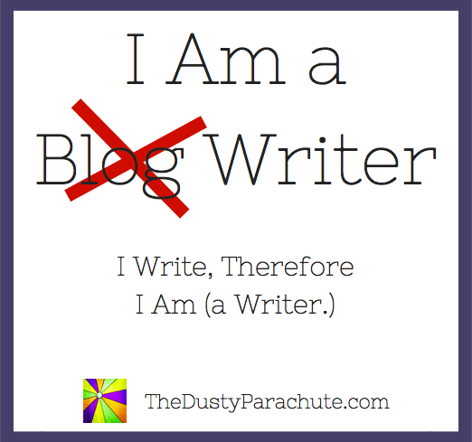 I Write Therefore I Am (a Writer.)