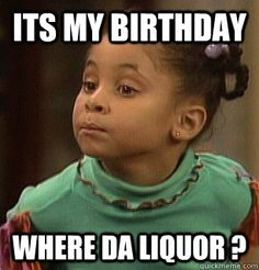 Meme birthday liquor