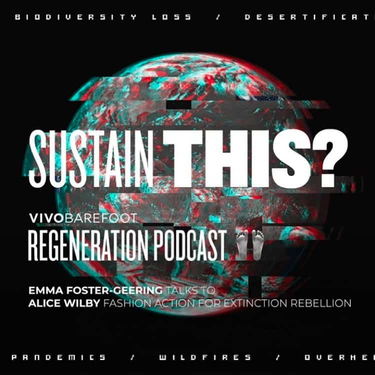 Sustain This Vivobarefoot Regeneration Podcast Advert with Alice Wilby