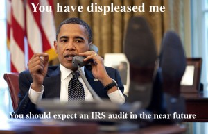 Obama Using IRS Audits To Attack His Enemies?
