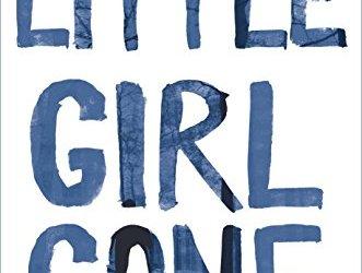 Little Girl Gone, An Afton Tangler Thriller by Gerry Schmitt