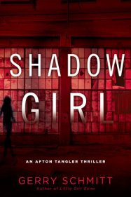 Shadow Girl Afton Tangler Thriller