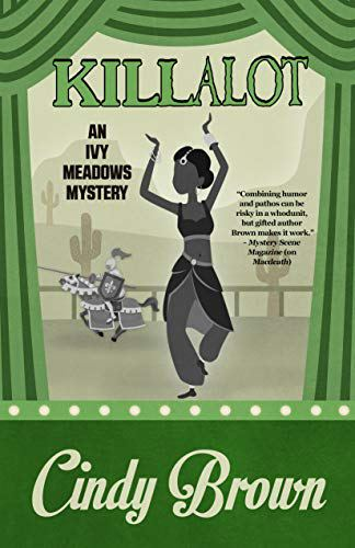An Ivy Meadows mystery by Cindy Brown