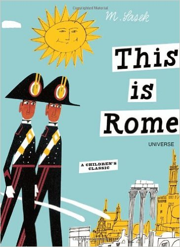 This is Rome, Kids' Books set in Italy, www.theeducationaltourist.com