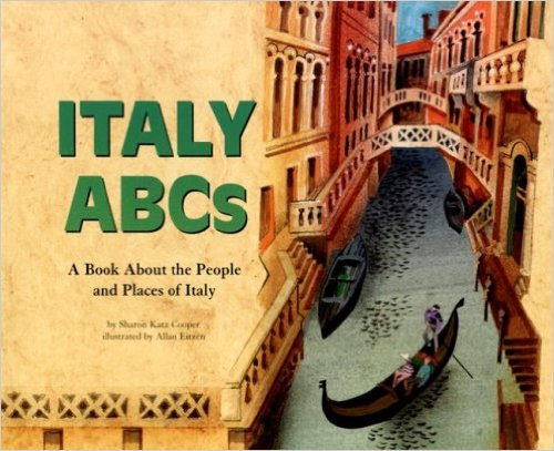 Italy ABCs, Kids' Books Set in Italy www.theeducationaltourist.com