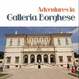 Adventures in Galleria Borghese, Kids' Books Set in Italy, www.theeducationaltourist.com