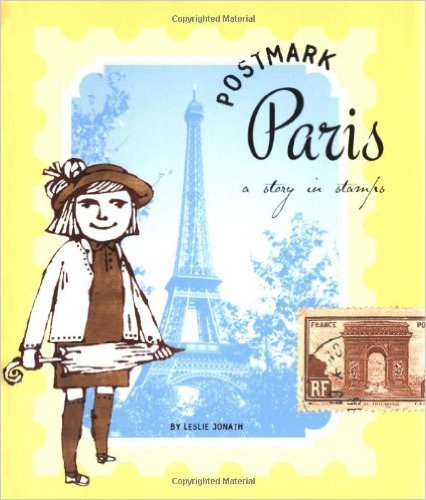 Postmark Paris: A Story in Stamps: Kids' Books set in Paris www.theeducationaltourist.com