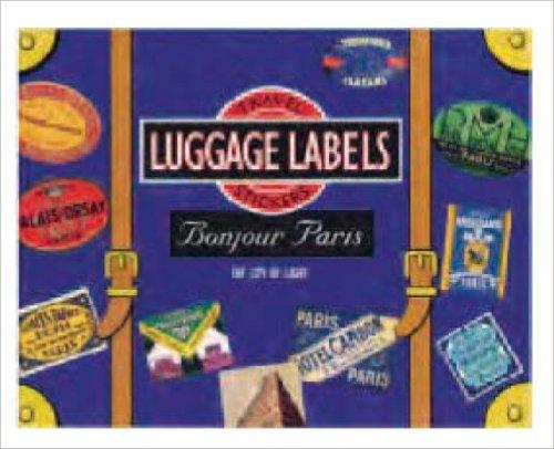 Bonjour Paris Luggage Labels: Kids' Books Set in Paris www.theeducationaltourist.com