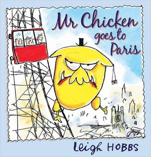 Mr. Chicken goes to Paris: Kids' Books set in Paris www.theeducationaltourist.com