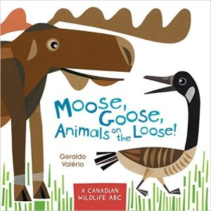 Moose, Goose, Animals on the Loose by Geraldo Valerio, Books set in Canada, www.theeducationaltourist.com